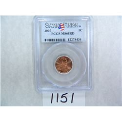 2007 One Cent PCGS Graded MS68 RD SATIN FINISH