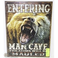 """ENTERING MAN CAVE VIOLATORS WILL BE"