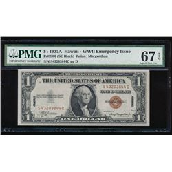 1935A $1 Hawaii WWII Emergency Silver Certificate PMG 67EPQ