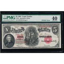 1907 $5 Large Legal Tender Note PMG 40