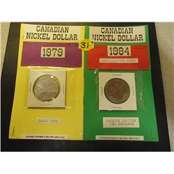 Canadian Nickel Dollars -1979 Canoe and 1984 Cartier Commemorative