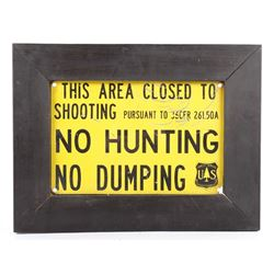 USFS No Hunting - No Dumping Sign Belfry, MT