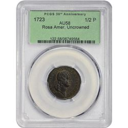 Rare 1723/2 Rosa Americana Uncrowned Rose Halfpenny Finest Graded at PCGS by 33 Points! 1723 Rosa Am
