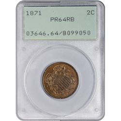 RB Proof 1871 Two-Cents 1871 Two-Cents Proof-64 RB PCGS. OGH.