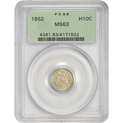 Choice Uncirculated 1862 Half Dime 1862 Half Dime MS-63 PCGS. OGH.