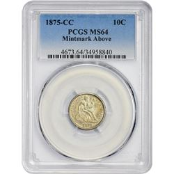 Choice Mint State 1875-CC Dime Mintmark Above Bow  1875-CC Dime Mintmark Above Bow. MS-64 PCGS.