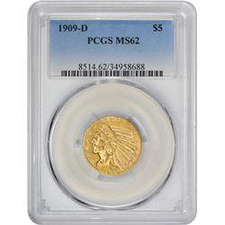 Lustrous Uncirculated 1909-D $5 1909-D Half Eagle MS-62 PCGS.
