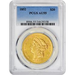 Choice AU 1852 $20 1852 Double Eagle AU-55 PCGS.