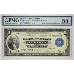 Fr. 725. 1918 $1 Federal Reserve Bank Note. Atlanta. PMG About Uncirculated 55 EPQ.