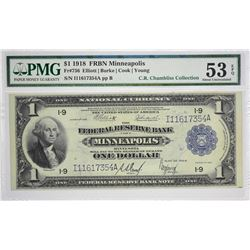 Fr. 736. 1918 $1 Federal Reserve Bank Note. Minneapolis. PMG About Uncirculated 53 EPQ. A nicely cen