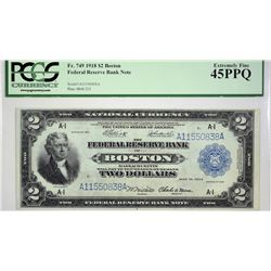 Fr. 749. 1918 $2 Federal Reserve Bank Note. Boston. PCGS Extremely Fine 45 PPQ. The 1918 Two Dollar