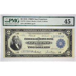 Fr. 779. 1918 $2 Federal Reserve Bank Note. San Francisco. PMG Choice Extremely Fine 45.