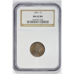 1876 1C Indian Cent. MS 62 NGC