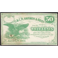 1862 Fifty Cents C. & C.R. Harmon & Root Obsolete Note