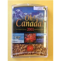 2003 Canada  Uncirculated Coin Set-Oh Canada!