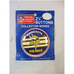 "Vintage Minnesota Vikings Button/Pin Sealed in Package 2 1/4"" Collectors Series"