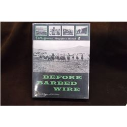 Before Barbed Wire- L.A. Huffman Photographs- Authors Mark Brown and W.R. Felton