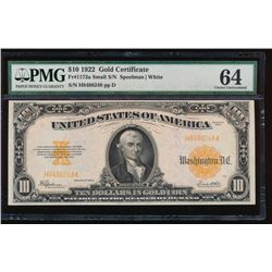 1922 $10 Large Gold Certificate PMG 64