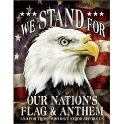 Decorative Metal Sign, We Stand For Our Flag