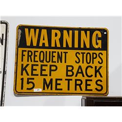 WARNING FREQUENT STOPS SIGN