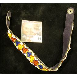Sioux Beaded Arm Band with brass snap. 'Doc' believed it to be 1930 era.