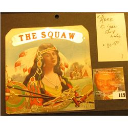 """The Squaw"" Cigar Box Label of Indian Princess with Peace Pipe."