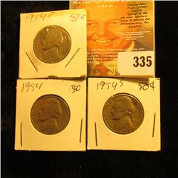 1954 P, D, & S Jefferson Nickels.