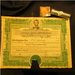 "December 26, 1928 500 Shares ""Lincoln Gold Corporation"", depicts Abraham Lincoln. damaged; & a high"