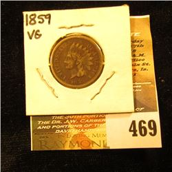 1859 Indian Head Cent. VG.