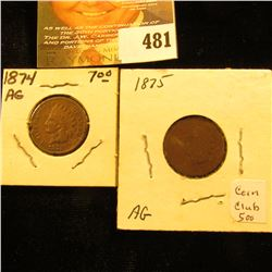 1874 & 1875 Indian Head Cents.  AG.