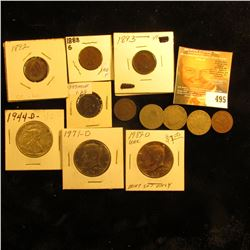 1882, 1888, 1889, 1890, 1891, 1892 & 1893 Indian Head Cents; 1900, 1902, & 1911 Liberty Nickels; 194