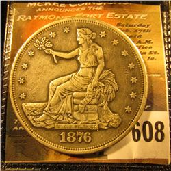 1876-S Silver Trade Dollar… It Has One Chop Mark On The Back