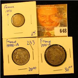 1854-A French 10 Centimes, 1888-A Silver French 1 Franc; & 1881-A 2 Francs.