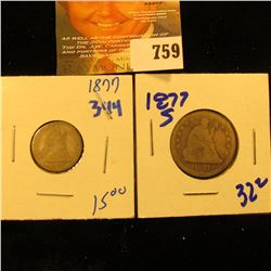 1877 Seated Dime And 1877-S Seated Quarter