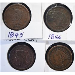 4 - LARGE CENTS; 1845, 1846, 1847, 1848