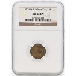 1835(B) East India Co. 1/12 Anna Coin NGC MS63BN