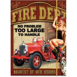 Fire Department No Problem Too Large Tin Sign - 12.5x16