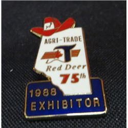 1988 Exhibitor Agri-Trade Red Deer 75th Pin