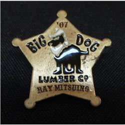 '07 Big Dog Lumber Co Ray Mitsuing Collector Pin