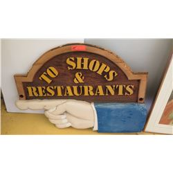 """To Shops & Restaurants"" Sign, 37"" X 27"""