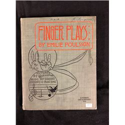 1893 FINGER PLAYS BY EMELIE POULSSON BOOK (PICTURES & MUSIC)
