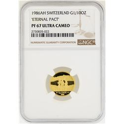 1986-AH Switzerland 1/10 oz Eternal Pact Gold Coin NGC PF67 Ultra Cameo