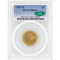 1907-D $5 Liberty Head Half Eagle Gold Coin PCGS MS63+ CAC
