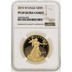 2015-W $50 American Gold Eagle Coin NGC PF69 Ultra Cameo