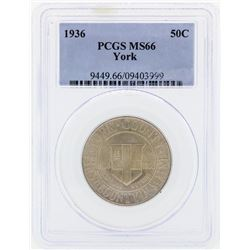 1936 York Commemorative Half Dollar Coin PCGS MS66