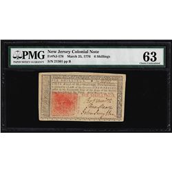 March 25, 1776 New Jersey 6 Shillings Colonial Note PMG Choice Uncirculated 63