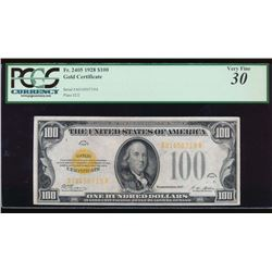1928 $100 Gold Certificate PCGS 30
