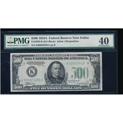 1934A $500 Dallas Federal Reserve Note PMG 40