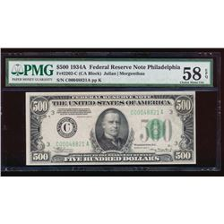 1934A $500 Philadelphia Federal Reserve Note PMG 58EPQ