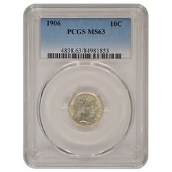 1906 Barber Dime PCGS MS63